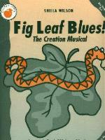 Fig Leaf Blues!