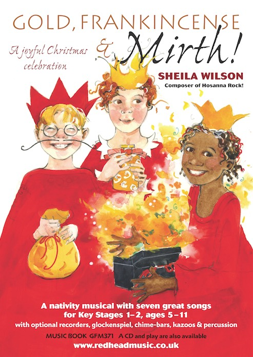 Gold, Frankincense & Mirth! by Sheila Wilson