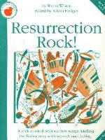 Resurrection Rock! by Sheila Wilson