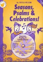 Seasons, Psalms and Celebrations by Sheila Wilson